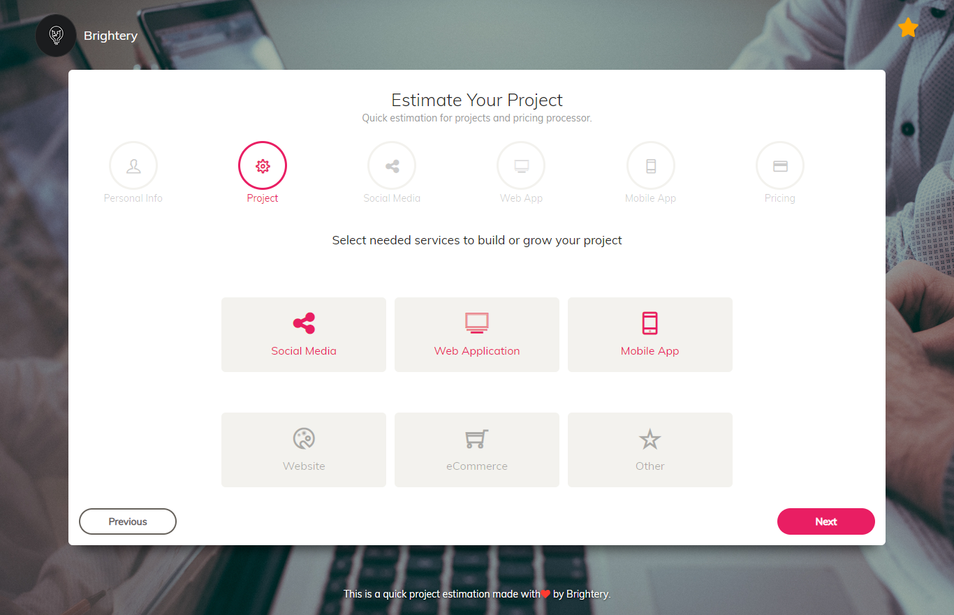 estimate project time and estimate project cost with one application, this application allows you to estimate in project management. Brightery cost estimate project management application is the best to start your next application.